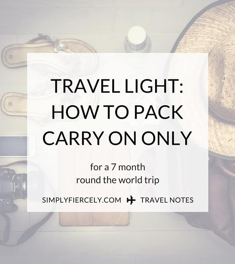 I'm travelling for 7 months, around the world, with only a carry-on bag. Here are my tips and the details of what's in my bag!