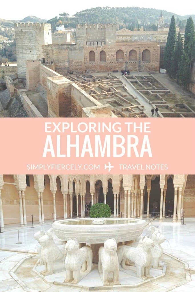 A photo journey through the Alhambra in Granada, Spain (Plus essential information for planning your visit!)