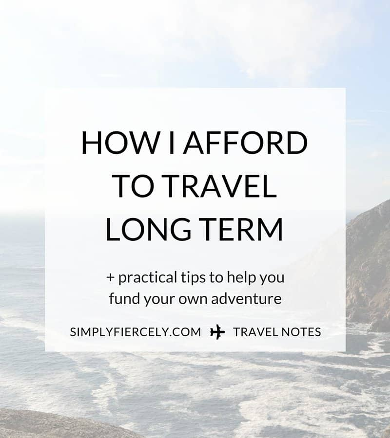 All the details of how I afford long term travel (and practical tips to help you afford your own adventure.)