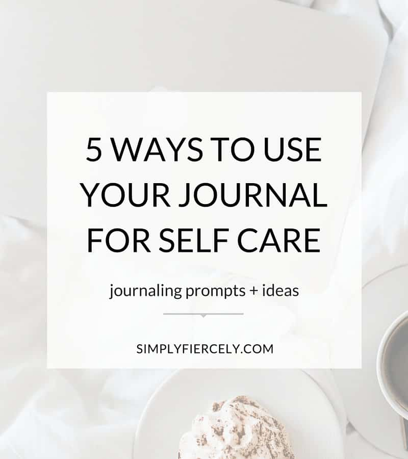 "Title in white box ""5 ways to use your journal for self care"" over background of white bedding with coffee and cake."