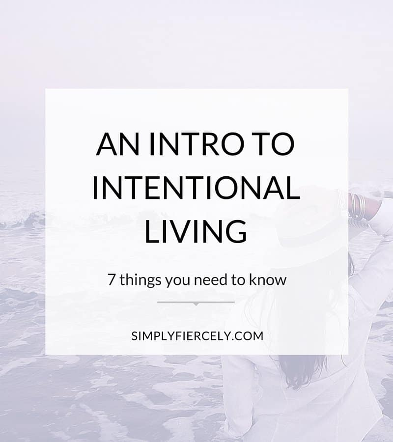 "Text ""An Intro to Intentional Living: 7 Things You Need to Know"" on a white square with a purple background."