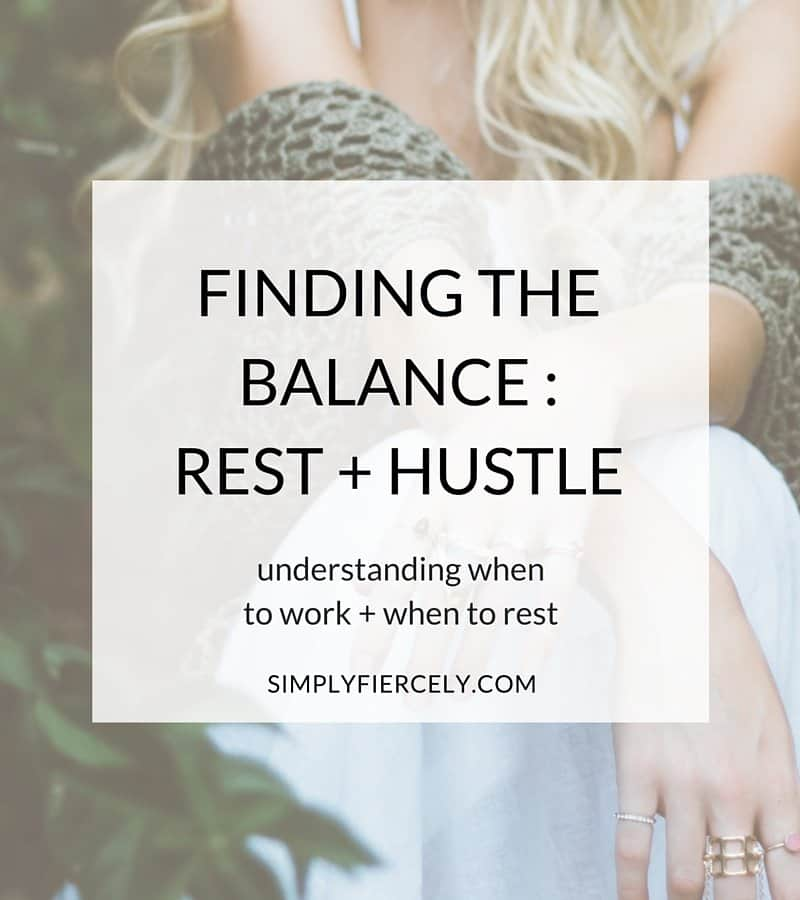 How do you decide when it's time to put your head down and work, and when it's time to walk away and take care of yourself? Here's how I'm finding the balance between rest + hustle. A must read for every #girlboss looking for balance!