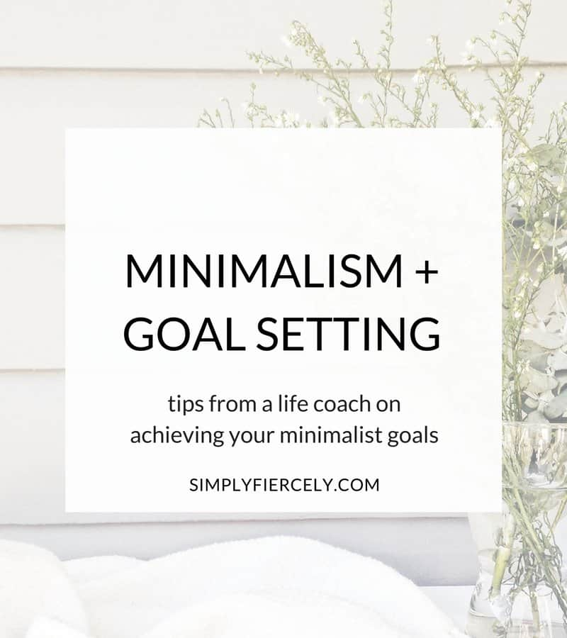 "One question I often hear from people interested in minimalism and simplifying their lives is, ""Where do I start?"" If you can relate, then this post if for you! Life coach Kristen Elyse shares her step by step goal setting process and I chime in with reflections from my own minimalist journey."