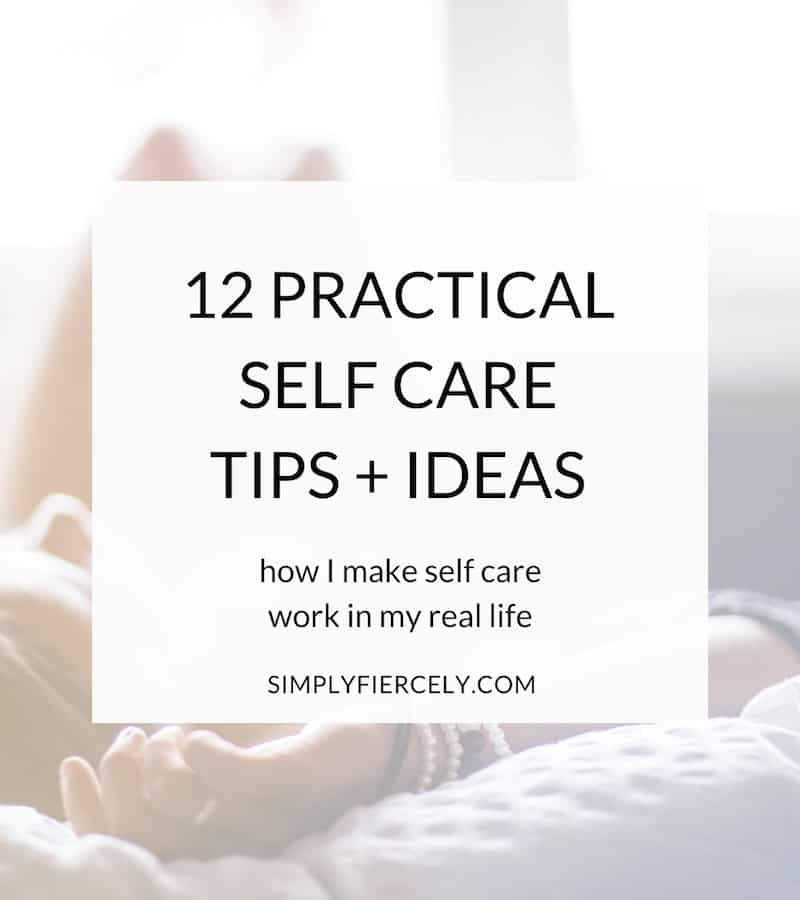 Most of us know we should practice self-care, but sometimes finding organic ways to incorporate it into our lives (without it feeling like a chore or something else on the to-do list) is easier said than done! Here are 12 practical self-care tips and ideas, based on how I make self-care work in my own life.