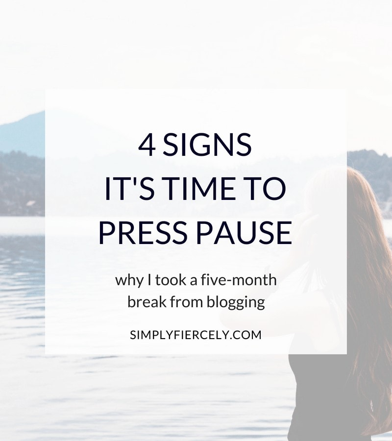 """woman looking at a lake with text """"4 Signs It's Time to Press Pause"""""""