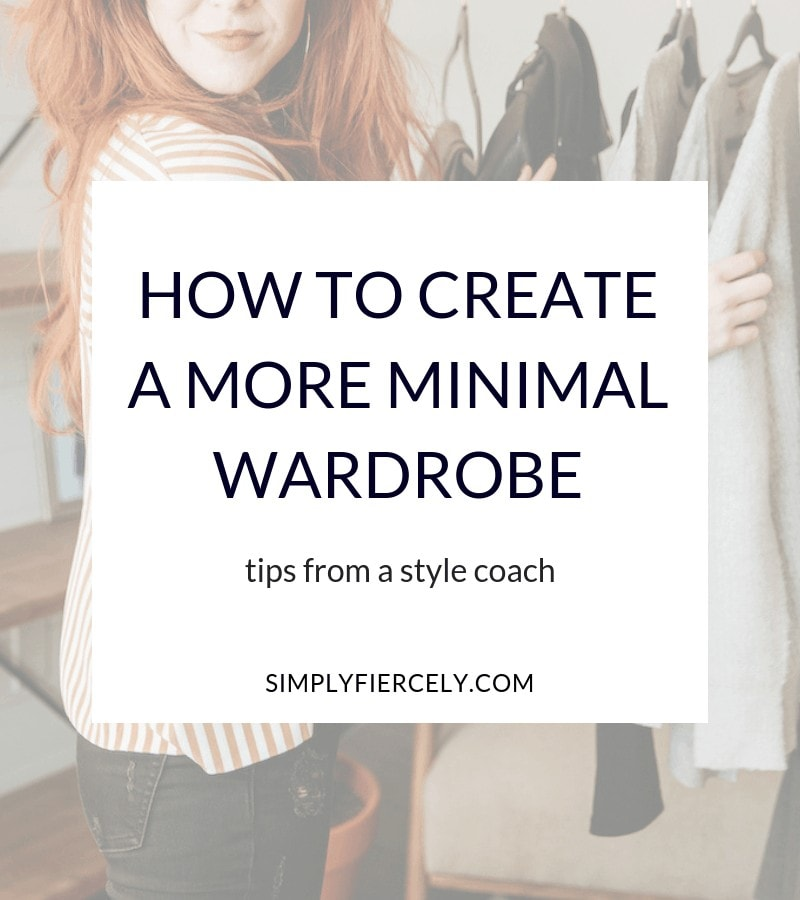 Want to simplify your style and create a more minimalist wardrobe? These tips from a style coach will help! #minimalism #capsulewardrobe