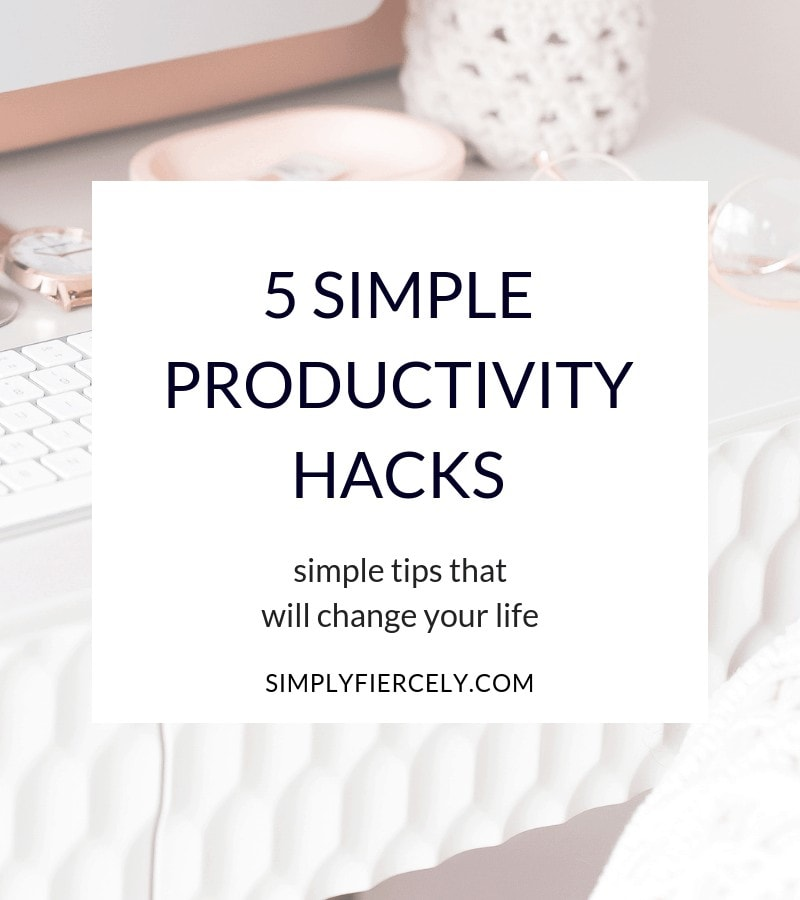 Do you ever get to the end of the day and feel like you've accomplished nothing? If so, these 5 simple productivity hacks that will change your life.