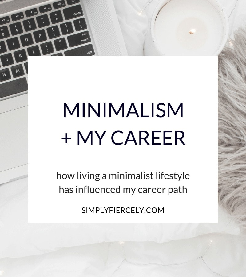 Ten years ago, I was stuck in a career I hated and today, I'm happily self-employed. Find out how minimalism was key to changing my career path.