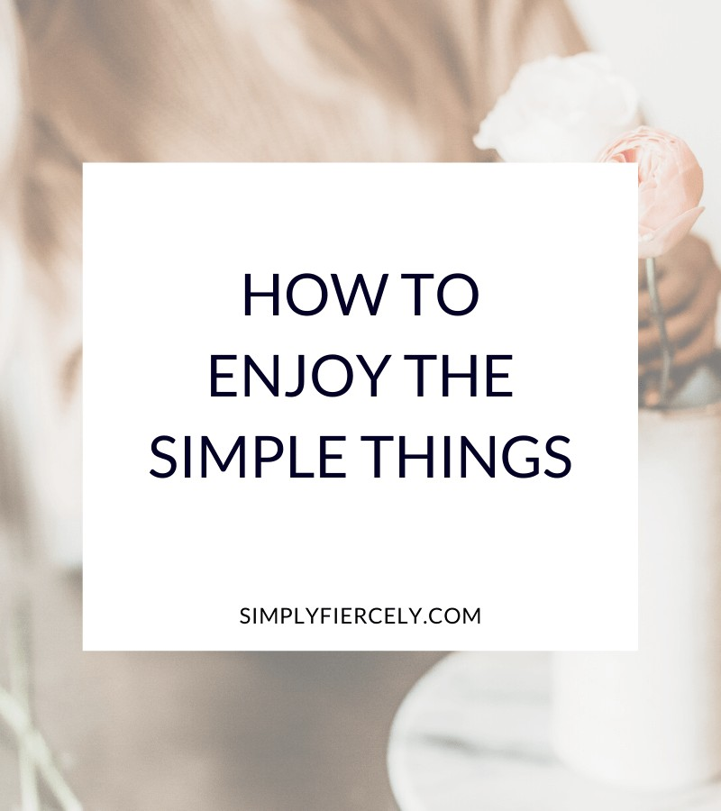 """""""How to Enjoy the Simple Things in Life"""" in a white box with a woman arranging peonies in a ceramic vase  in the background"""