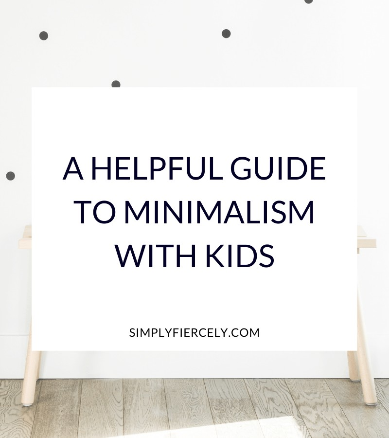 """""""A Helpful Guide to Minimalism With Kids"""" in a white box with a bench and a white and black polka dot wall in the background."""