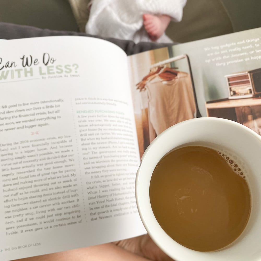 A perfect morning reading The Big Book of Less with coffee in hand.