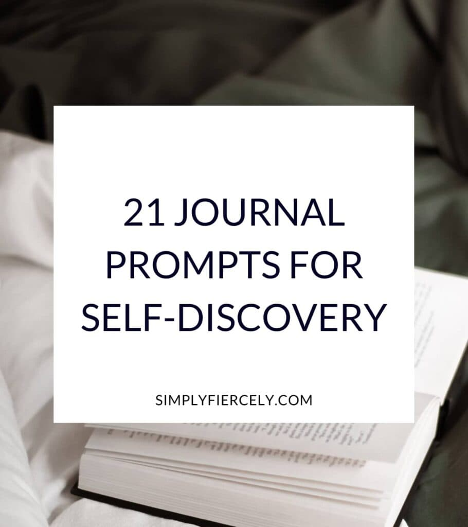 """""""21 Journal Prompts For Self-Discovery"""" in a white box with an open book in the background."""