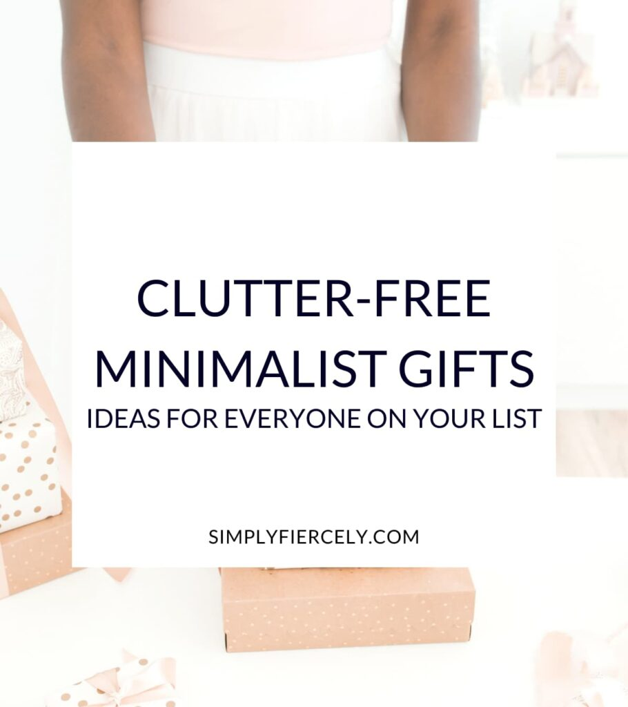 """Clutter-Free Minimalist Gifts: Ideas For Everyone On Your List"" in a white box with a woman wrapping minimalist gifts in the background."