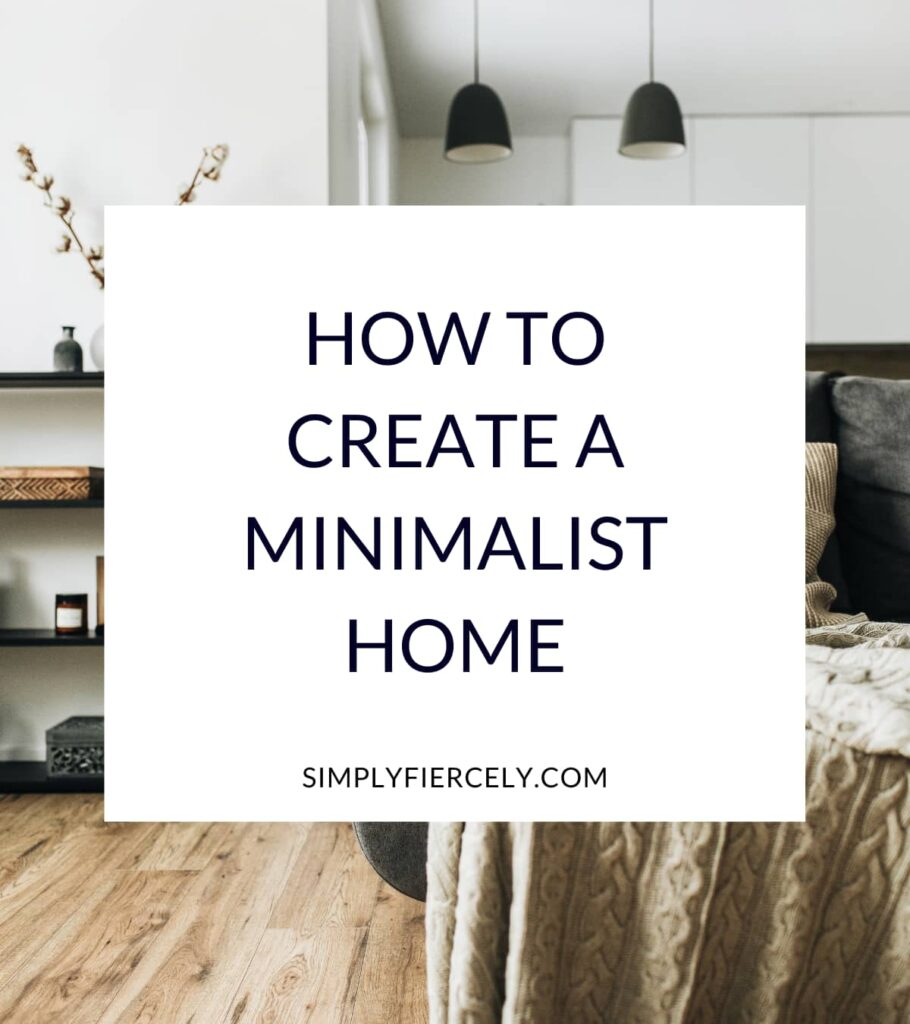 """""""How to Create a Minimalist Home"""" in a white box with a sofa, bookshelf, and hanging lights in the background."""