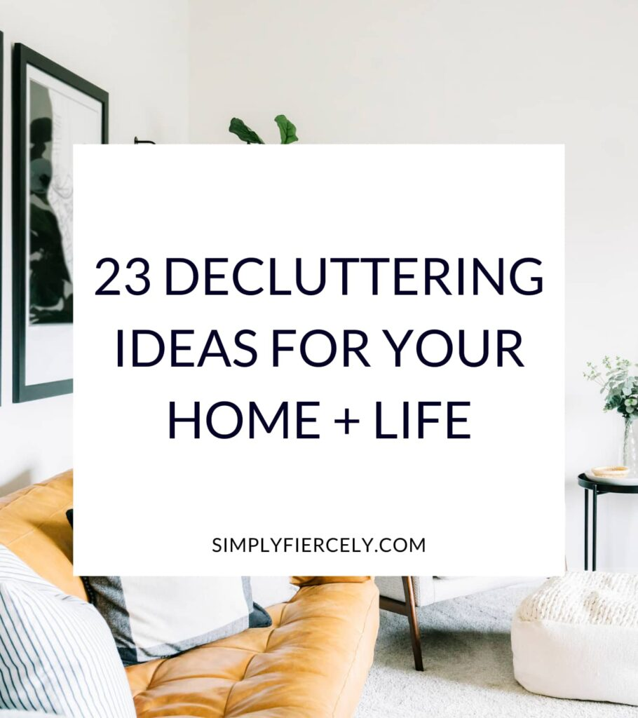 """23 Decluttering Ideas That Will Create Space In Your Home + Life"" in a white box with a mustard colored sofa, floor cushion, and pictures in the background."